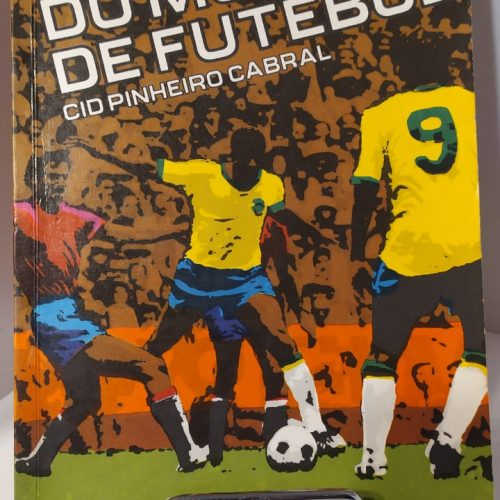 Livro Cid Pinheiro Cabral História do mundial de futebol