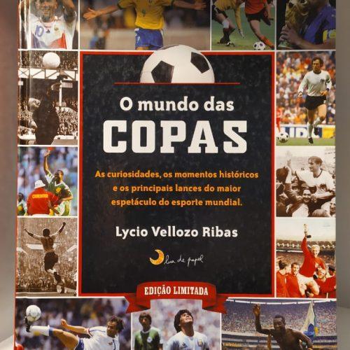 Livro Lycio Ribas O mundo das Copas