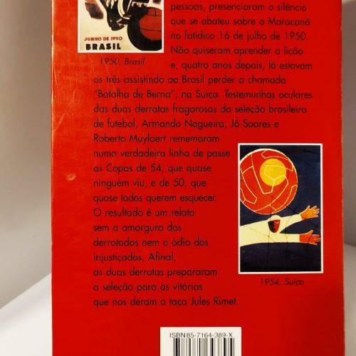 Livro Armando Nogueira A copa que ninguém viu