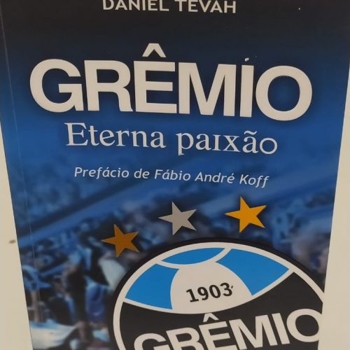 Livro Grêmio eterna paixão