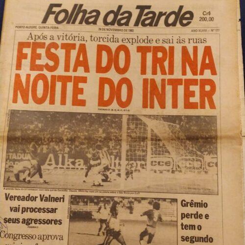 Jornal Folha da tarde Internacional tricampeão gaúcho 1983