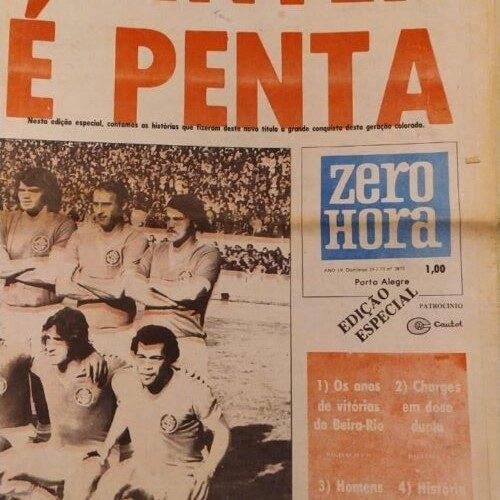 Jornal Zero Hora Internacional pentacampeão gaúcho 1973