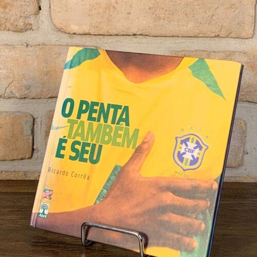 Livro O penta também é seu por Ricardo Corrêa